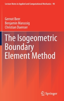 The Isogeometric Boundary Element Method, Hardback Book