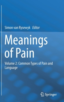 Meanings of Pain : Volume 2: Common Types of Pain and Language, Hardback Book