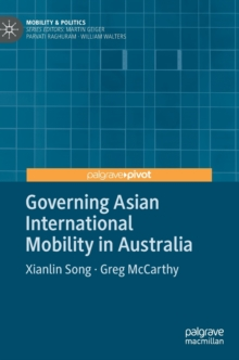 Governing Asian International Mobility in Australia, Hardback Book