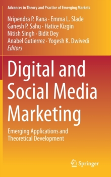 Digital and Social Media Marketing : Emerging Applications and Theoretical Development, Hardback Book