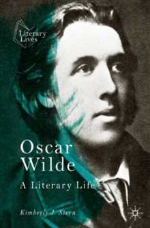 Oscar Wilde : A Literary Life, EPUB eBook