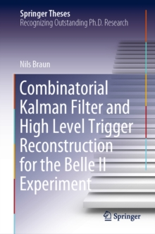 Combinatorial Kalman Filter and High Level Trigger Reconstruction for the Belle II Experiment, EPUB eBook
