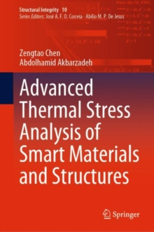 Advanced Thermal Stress Analysis of Smart Materials and Structures, Hardback Book
