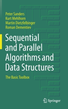 Sequential and Parallel Algorithms and Data Structures : The Basic Toolbox, Hardback Book