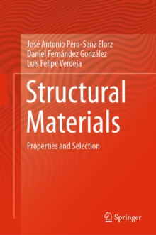 Structural Materials : Properties and Selection, EPUB eBook
