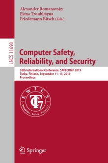 Computer Safety, Reliability, and Security : 38th International Conference, SAFECOMP 2019, Turku, Finland, September 11-13, 2019, Proceedings, EPUB eBook