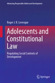 Adolescents and Constitutional Law : Regulating Social Contexts of Development, EPUB eBook