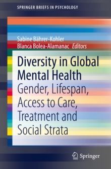 Diversity in Global Mental Health : Gender, Lifespan, Access to Care, Treatment and Social Strata, EPUB eBook