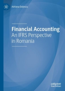 Financial Accounting : An IFRS Perspective in Romania, EPUB eBook