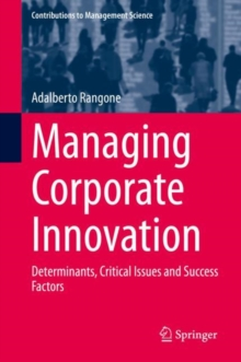 Managing Corporate Innovation : Determinants, Critical Issues and Success Factors, EPUB eBook