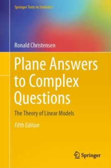 Plane Answers to Complex Questions : The Theory of Linear Models, EPUB eBook