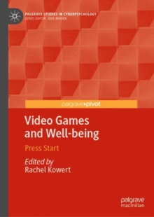 Video Games and Well-being : Press Start, EPUB eBook