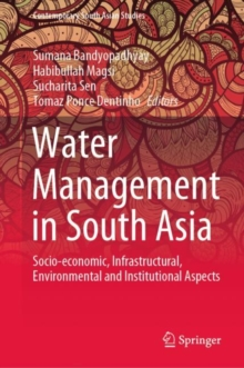 Water Management in South Asia : Socio-economic, Infrastructural, Environmental and Institutional Aspects, EPUB eBook