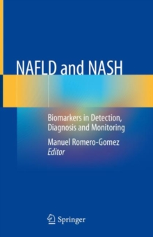 NAFLD and NASH : Biomarkers in Detection, Diagnosis and Monitoring, EPUB eBook