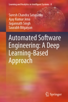 Automated Software Engineering: A Deep Learning-Based Approach, EPUB eBook