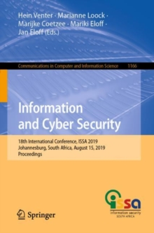 Information and Cyber Security : 18th International Conference, ISSA 2019, Johannesburg, South Africa, August 15, 2019, Proceedings, EPUB eBook