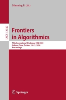 Frontiers in Algorithmics : 14th International Workshop, FAW 2020, Haikou, China, October 19-21, 2020, Proceedings, EPUB eBook
