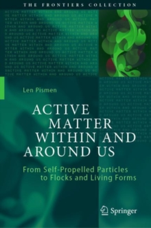 Active Matter Within and Around Us : From Self-Propelled Particles to Flocks and Living Forms, PDF eBook