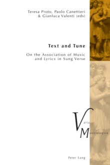 Text and Tune : On the Association of Music and Lyrics in Sung Verse, Paperback / softback Book