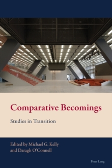 Comparative Becomings : Studies in Transition, Paperback Book