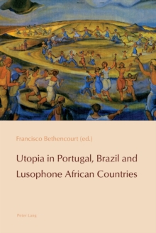 Utopia in Portugal, Brazil and Lusophone African Countries, Paperback Book