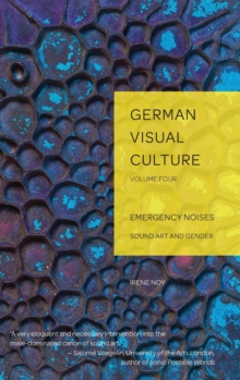 Emergency Noises : Sound Art and Gender, Hardback Book