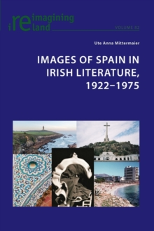 Images of Spain in Irish Literature, 1922-1975, Paperback Book