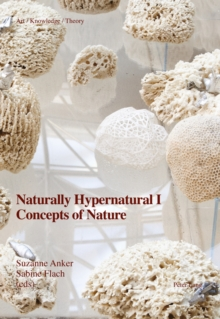 Naturally Hypernatural I: Concepts of Nature, Paperback Book