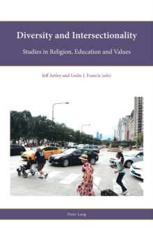 Diversity and Intersectionality : Studies in Religion, Education and Values, Paperback Book