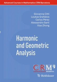 Harmonic and Geometric Analysis, Paperback Book