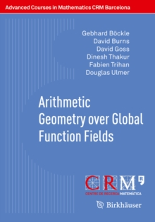 Arithmetic Geometry over Global Function Fields, PDF eBook