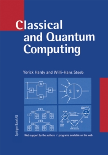 Classical and Quantum Computing : with C++ and Java Simulations, PDF eBook