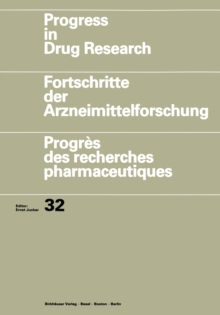 Progress in Drug Research / Fortschritte der Arzneimittelforschung / Progres des recherches pharmaceutiques, PDF eBook