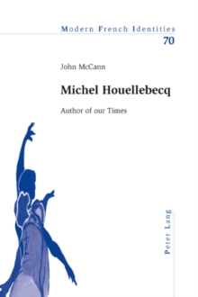 Michel Houellebecq : Author of our Times, PDF eBook