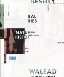 Walead Beshty : Natural Histories, Paperback Book