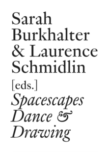 Spacescapes : Dance & Drawing (English Edition), Paperback Book