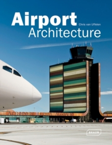 Airport Architecture, Hardback Book