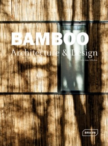 Bamboo Architecture & Design, Hardback Book
