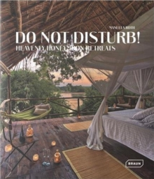Do Not Disturb! : Heavenly Honeymoon Retreats, Hardback Book
