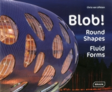 Blob! : Round Shapes, Fluid Forms, Hardback Book