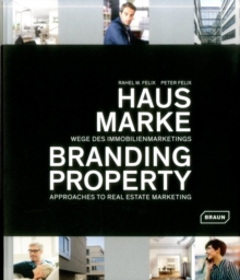 Branding Property : Approaches to Real Estate Marketing, Hardback Book