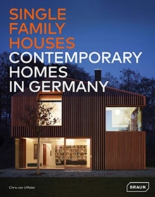 Single-Family Houses : Contemporary Homes in Germany, Hardback Book
