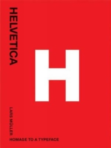 Helvetica : Homage to a Typeface, Paperback / softback Book