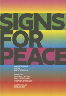 Signs For Peace : A Critical Visual Encyclopedia, Paperback / softback Book