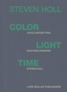 Color, Light, Time, Hardback Book