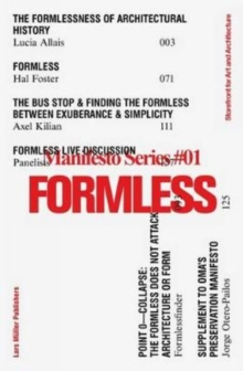 Formless : Storefront for Art and Architecture Manifesto Series 1, Paperback Book