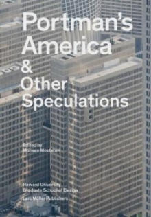 Portman's America & Other Speculations, Paperback Book