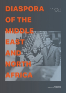 Diaspora of the Middle East and North Africa, Paperback / softback Book
