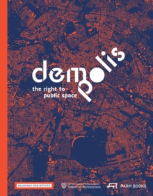 Demo:Polis - The Right to Public Space, Hardback Book