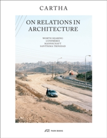 Cartha - On Relations in Architecture, Hardback Book